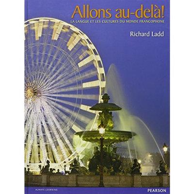 Allons Au-dela! La Langue Et Les Cultures Du Monde Francophone (French Edition)