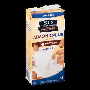 So Delicious Dairy Free Almond + Plus Almondmilk Vanilla