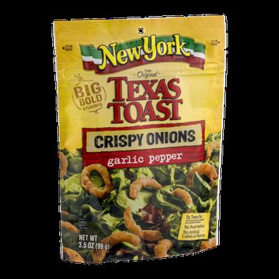 New York Texas Toast Crispy Onions Garlic Pepper