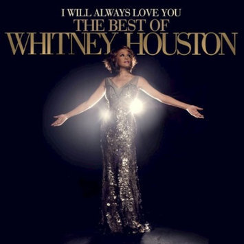Sony I Will Always Love You: The Best of Whitney Houston