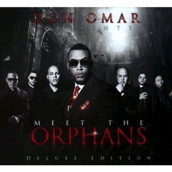 Don Omar - Meet The Orphans [Deluxe Edition]