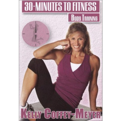 Kelly Coffey-Meyer: 30 Minutes to Fitness - Body Training