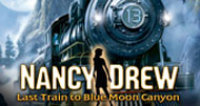 Her Interactive Nancy Drew(R): Last Train to Blue Moon Canyon