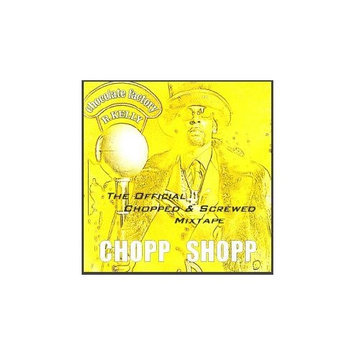 Airheads Chopp Shopp presents Chocolate Factory: Chopped & Screwed Mixtape Slow