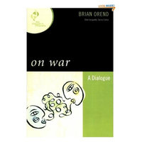 On War: A Dialogue (New Dialogues in Philosophy)