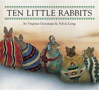 Ten Little Rabbits Board Book by Grossman, Virginia/ Chronicle Books/