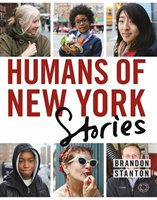 Humans of New York - Stories by Brandon Stanton (Hardcover)