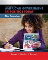American Government and Politics Today: Essentials 2015-2016 -And Access