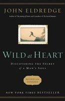 Nelson - Nelson Books 05090X Wild At Heart Revised