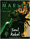 Bob Marley: The Wailing Soul; Stories Behind Every Song