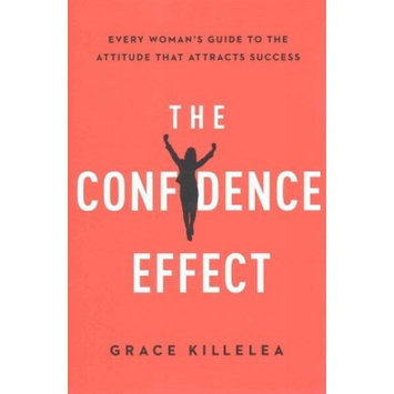 The Confidence Effect (Hardcover)