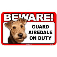 Scandical BEWARE Guard Dog on Duty Sign - Airedale Terrier