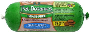 Pet Botanics Dog Food Roll - Grain Free Chicken