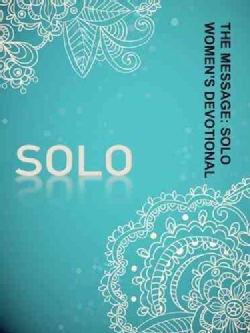 The Message: Solo Womens Devotional: Women's Devotional