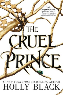 The Cruel Prince (Folk of the Air Series #1)