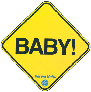 Parent Units Baby! Car Magent