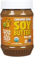 Dont Go Nuts Don't Go Nuts - Soy Butter Non-GMO Cinnamon Sugar - 16 oz.