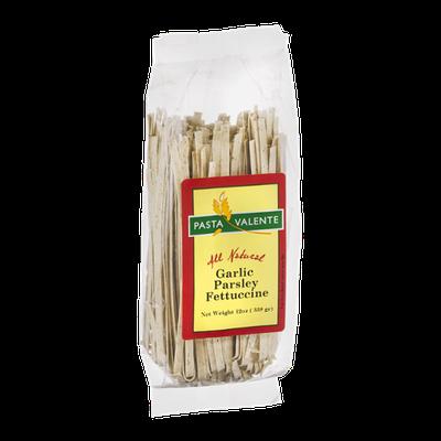 Pasta Valente Garlic Parsley Fettuccine