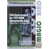 Magic vs Bird: The 1979 NCAA Championship Game (25th Anniversary