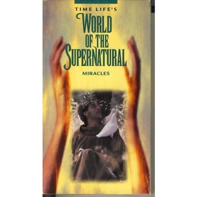 Jacobs Farm Time Life's World of the Supernatural -- Miracles