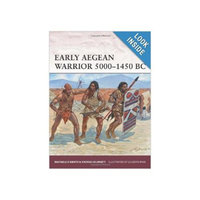 Early Aegean Warrior 5000-1450 BC Paperback