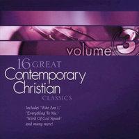 Various Artists - 16 Great Contemporary Christian Classics Vol. 3