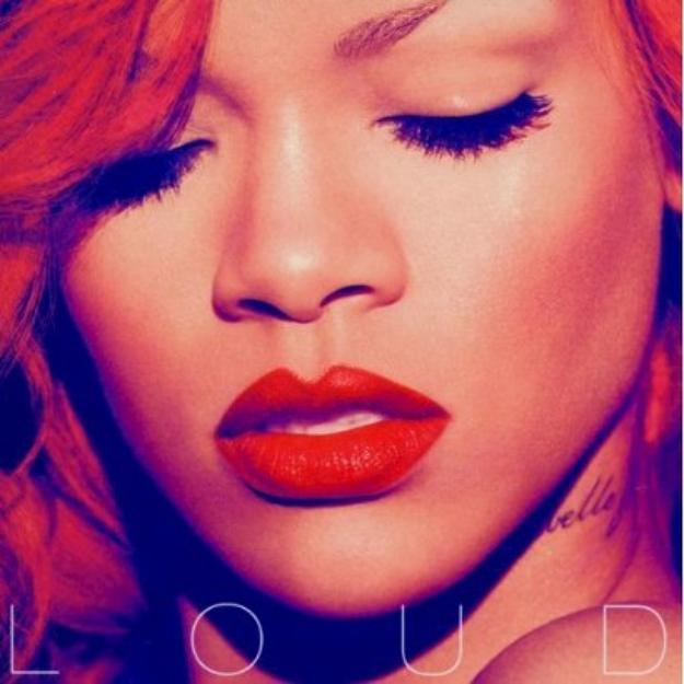 Rihanna ~ Loud (new)