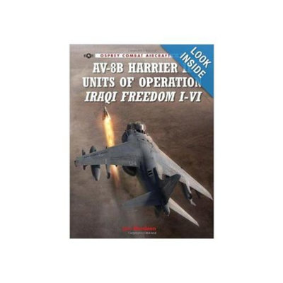AV-8B Harrier II Units of Operation Iraqi Freedom I-VI (Combat Aircraft) Paperback