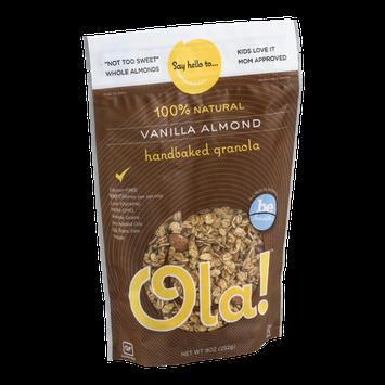 Ola! 100% Natural Handbaked Granola Vanilla Almond