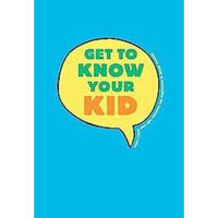 Get to Know Your Kid (Notebook / blank book)