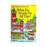 Richard Scarry's What Do People Do All Day (Abridged) (Hardcover)