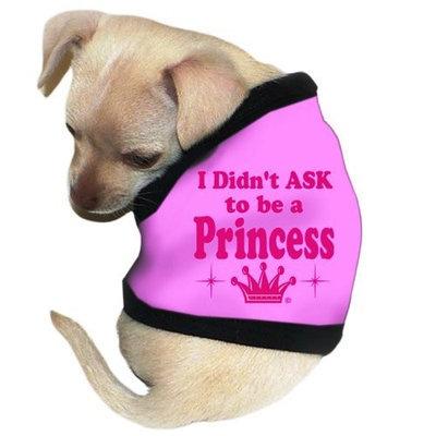 Pet Tease I Didn't Ask To Be A Princess Dog Tank, Small, Pink