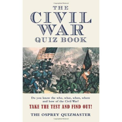 Civil War Quiz Book (General Military)
