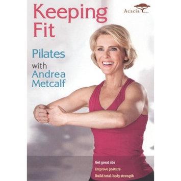Acorn Media Keeping Fit: Pilates with Andrea Metcalf (Widescreen)