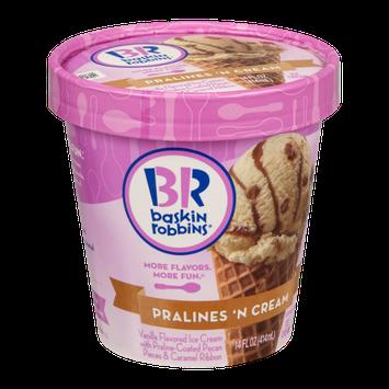 Baskin Robbins Ice Cream Pralines 'N Cream