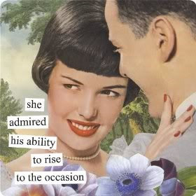 she admired his ability to rise to the occasion Magnet by anne taintor