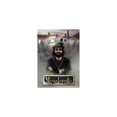 Haemimont Games Tropico 4: Megalopolis DLC