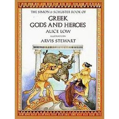 Simon & Schuster Book of Greek Gods and Heroes (Hardcover)