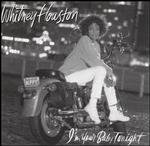 Whitney Houston ~ I'm Your Baby Tonight (used)