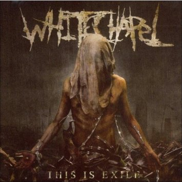 Whitechapel ~ This Is Exile (new)