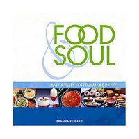 Health Communications Inc. Food & Soul: Easy & Tasty Vegeterian Cookery