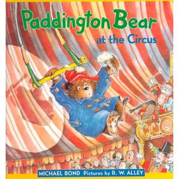 Paddington Bear at the Circus (Revised) (Hardcover)