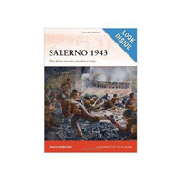 Salerno 1943: The Allies invade southern Italy (Campaign) Paperback