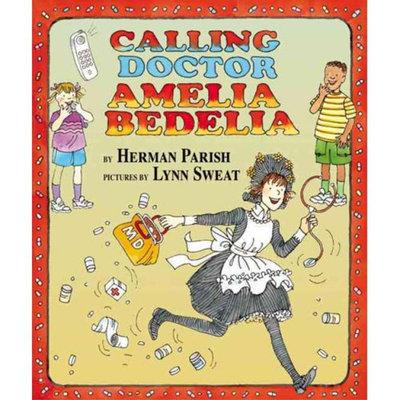 Calling Doctor Amelia Bedelia (Hardcover)