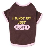 Casual Canine 10-Inch Polyester and Cotton I'm Not Fat Just Fluffy Dog Tee, X-Small, Chocolate
