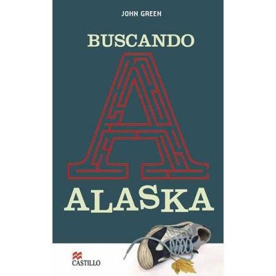 Buscando Alaska (Spanish Edition)