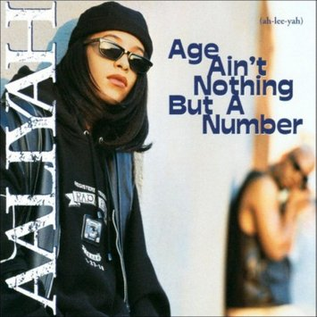 Sbme Special Mkts. Aaliyah - Age Ain't Nothing But a Number