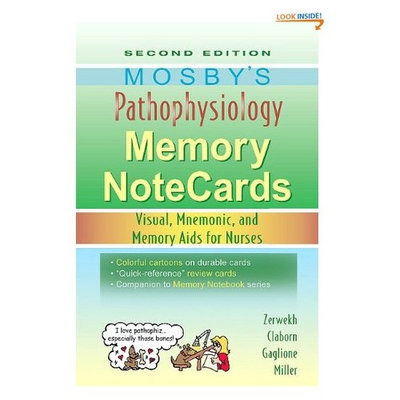 Mosby's Pathophysiology Memory NoteCards: Visual, Mnemonic, and Memory Aids for Nurses, 2e