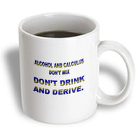 Recaro North 3dRose - Funny Quotes And Sayings - ALCOHOL AND CALCULUS DONT MIX DONT DRINK AND DERIVE - 15 oz mug
