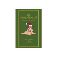 The Littlest Shoggoth: A Holiday Tale of the Cthulhu Mythos (OWC4009) Hardcover? June 1, 2013